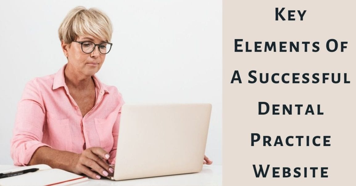 Key Elements of a Successful Dental Practice Website