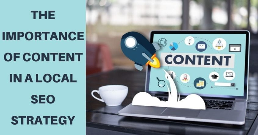 The Importance of Content in a Local SEO Strategy