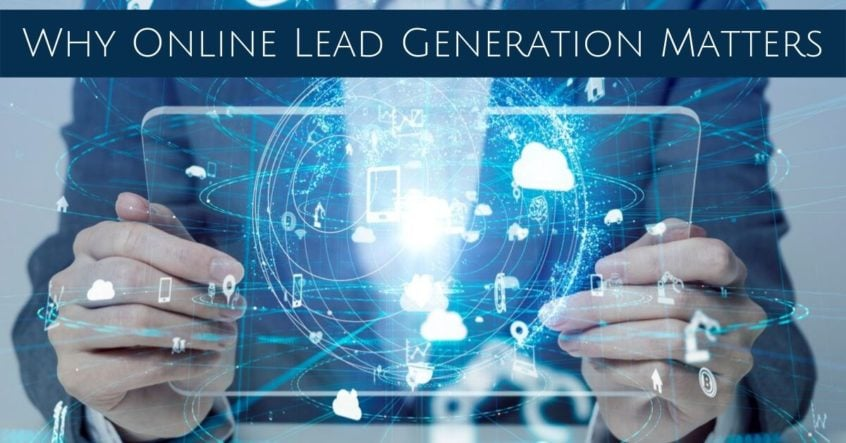 Why Online Lead Generation Matters