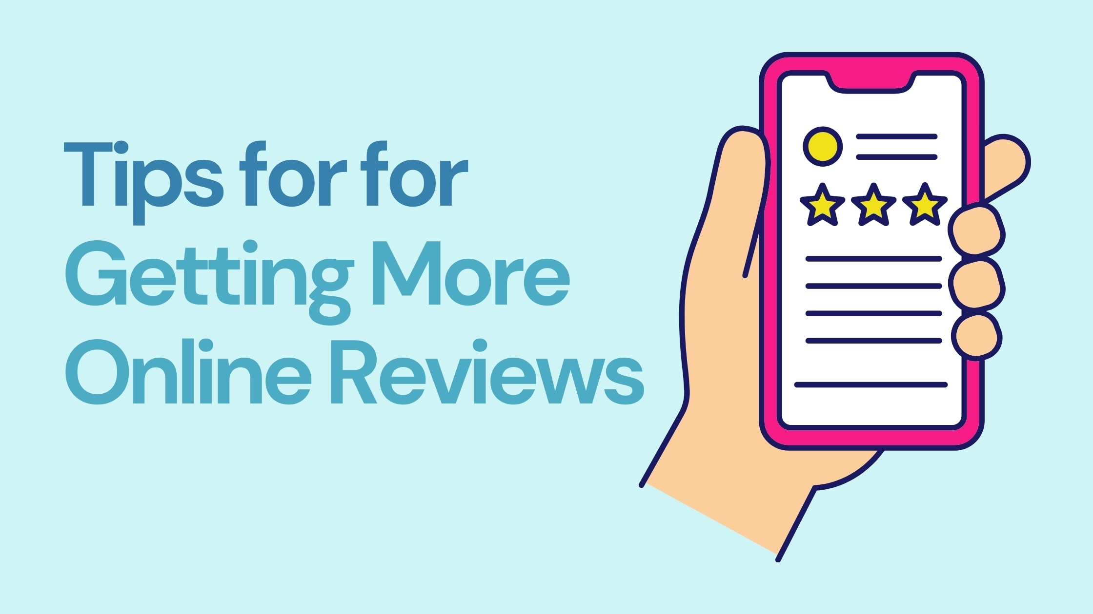 Tips for Getting More Online Reviews